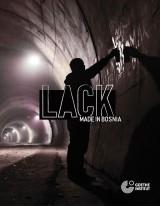 Lack - made in Bosnia