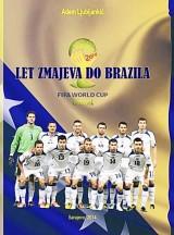 Let Zmajeva do Brazila