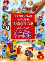 Lijepim, čitam i igram se - Park
