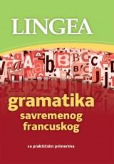 Gramatika savremenog francuskog sa praktičnim primerima