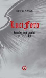 Luci Fero - Onima koji mogu zamisliti neki drugi svijet
