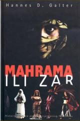 Mahrama ili zar: historija kulture jednog orijentalnog fenomena