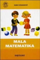 Mala matematika, za starije grupe predškolskog uzrasta i za rad u pripremnim odjeljenjima