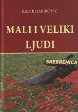 Mali i veliki ljudi - Srebrenica