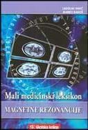 Mali medicinski leksikon magnetne rezonancije