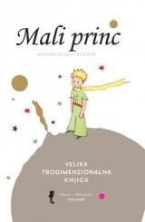 Mali princ - Knjiga iskakalica za čitanje i slušanje