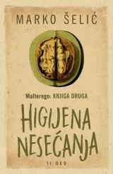 Malterego - Knjiga druga: Higijena nesećanja II deo