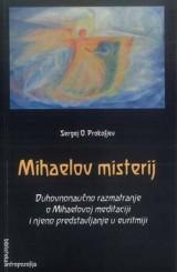 Mihaelov misterij, duhovnonaučno razmatranje o Mihaelovoj meditaciji i njeno predstavljanje u euritmiji
