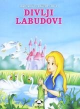 Divlji labudovi - Male priče za lijepe snove