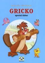 Gricko, spretni dabar - Male priče o životinjama