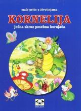 Kornelija, jedna skroz posebna kornjača - Male priče o životinjama