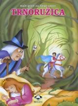Trnoružica - Male priče za lijepe snove