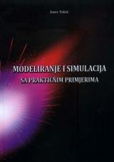 Modeliranje i simulacija sa praktičnim primjerima