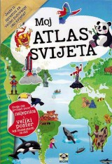 Moj atlas svijeta - Naljepnice i veliki poster