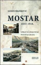 Mostar 1833 - 1918 (upravno politički položaj grada)