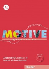 Motive A1 Arbeitsbuch mit MP3-Audio-CD - Kompaktkurs DaF, Lektion 1-8