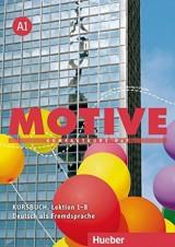 Motive A1 Kursbuch - Kompaktkurs DaF, Lektion 1-8