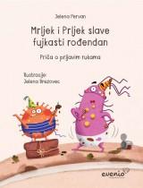 Mrljek i Prljek slave fujkasti rođendan - Priča o prljavim rukama