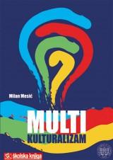 Multikulturalizam: društveni i teorijski izazovi