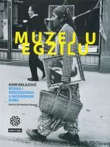 Muzej u egzilu - Bosna i Hercegovina u modernom dobu