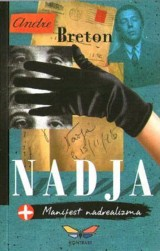 Nadja + Manifest nadrealizma