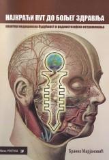 Najkraći put do boljeg zdravlja - Kvantna medicinska budućnost i radiestezijska istraživanja