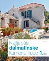Najljepše dalmatinske kamene kuće 1. dio