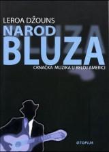 Narod bluza - Crnačka muzika u beloj Americi