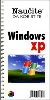 Naučite da koristite Windows XP