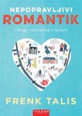 Nepopravljivi romantik i druga otkrovenja o ljubavi