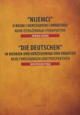 Nijemci u Bosni i Hercegovini i Hrvatskoj - nova istraživanja i perspektive