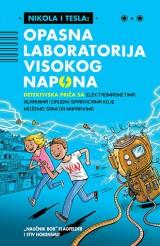 Nikola i Tesla - Opasna laboratorija visokog napona