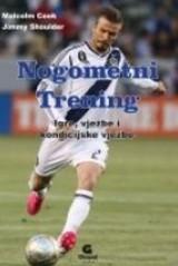 Nogometni trening - igre, vježbe i kondicijske vježbe