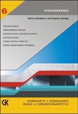 Normativi i standardi u građevinarstvu, niskogradnja, knjiga 6