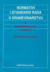 Normativi i standardi rada u građevinarstvu 5 (Elektroinstalacije 5 + disketa)