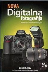 Nova digitalna fotografija - Naučite tajne profesionalnih fotografa!