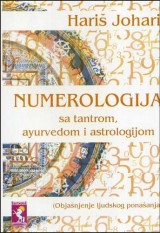 Numerologija sa tantrom, ayurvedom i astrologijom