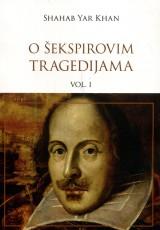 O Šekspirovim tragedijama vol. 1