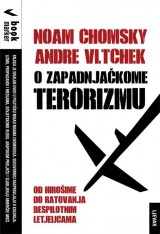 O zapadnjačkome terorizmu - Od Hirošime do ratovanja bespilotnim letjelicama