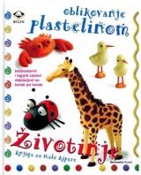 Oblikovanje plastelinom - Životinje - knjiga za male kipare