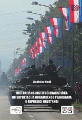 Historijsko-institucionalistička interpretacija obrambenog planiranja u Republici Hrvatskoj