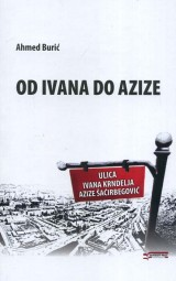Od Ivana do Azize