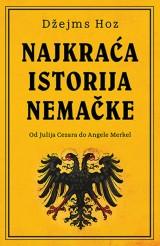 Najkraća istorija Nemačke - Od Julija Cezara do Angele Merkel