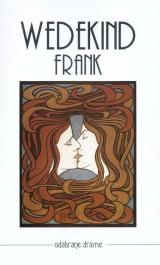 Frank Wedekind - Odabrane drame