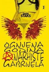 Ognjena godina anarhiste Gabrijela