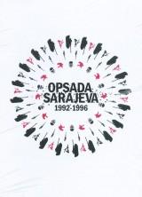 Opsada Sarajeva 1992 - 1996.