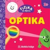 Fizika za djecu - Optika