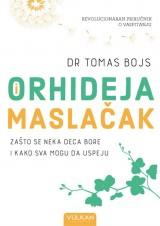 Orhideja i maslačak - Zašto se neka deca bore i kako sva mogu da uspeju