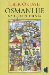Osmanlije na tri kontinenta