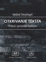 Otkrivanje teksta - Prilozi semiotici kulture